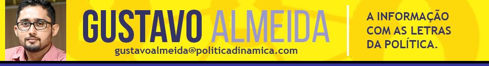 Coluna Gustavo Almeida Política Dinâmica